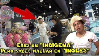 INDÍGENA HABLANDO en INGLES en un centro comercial (Experimento social)