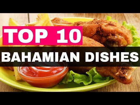 Bahamian Dishes: Top 10 Bahamian Culture Food To Try