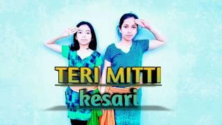 TERI MITTI KESARI | Dance Cover | Akshay Kumar | Dance Choreography by Akshara's Talent