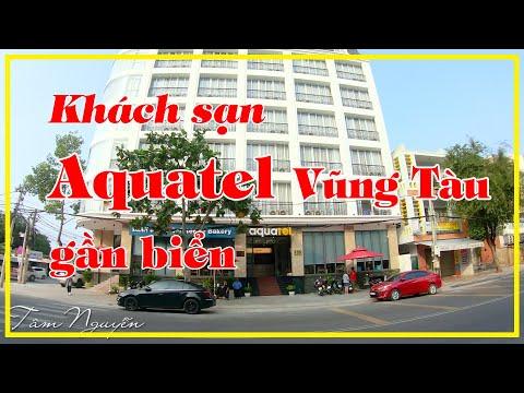 Review khách sạn Vũng Tàu 2021 ✅ AQUATEL khách sạn Vũng Tàu GẦN BIỂN chỉ 4 phút đi bộ   Tâm Nguyễn