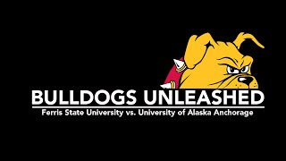 College Hockey All Access - Ferris State Bulldogs vs. University of Alaska Anchorage