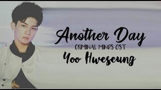 N.Flying Yoo Hweseung - Another Day (Criminal Minds OST) [HAN/ROM/ENG] Lyrics