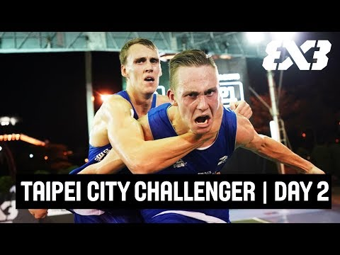 Re-Live - FIBA 3x3 Taipei City Challenger - Day 2 - Taipei, Taiwan