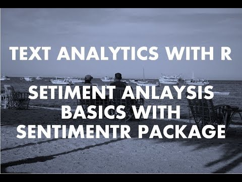Text Analytics With R | Sentiment Analysis With R | Part 1 | Basics