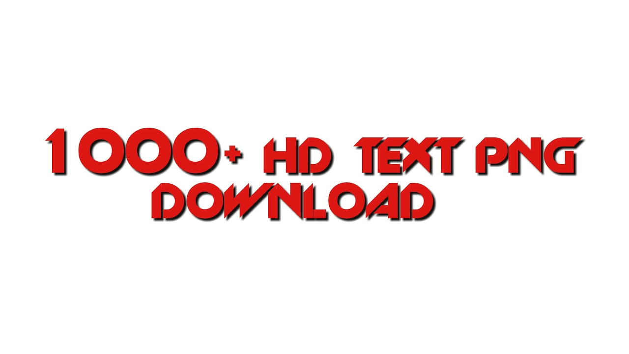 How To Download 1000 HD Text Png