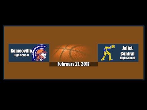 Romeoville High School Varsity Basketball February 21, 2017