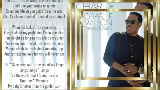 Charlie Wilson *☆* Touched By An Angel *☆* w/lyrics