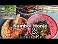 Bikin Sambel Honje dan ikan mas bakar