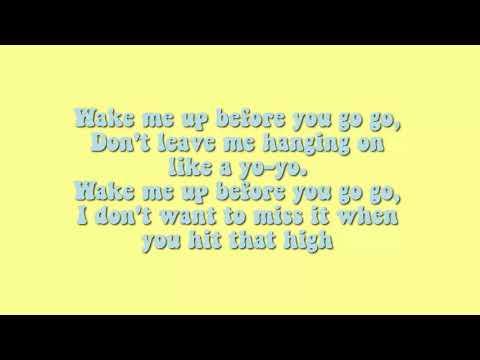 Wham - Wake me up before you go-go ♡Lyrics♡