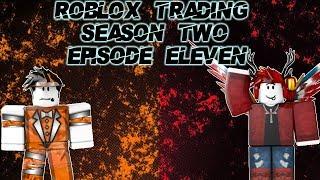 Roblox Trading S2 Cuenta secreta, y toneladas de beneficios! Episodio 11