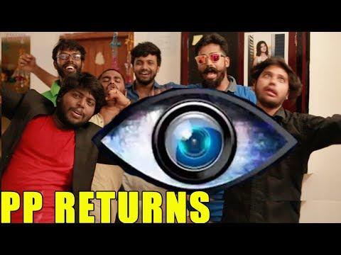 PP Returns. | Big Boss Troll | Veetula Verrupu | Paracetamol Paniyaram