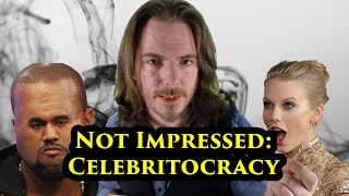 Not Impressed Ep 4: Celebritocracy