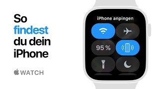 Apple Watch Series 4 – So findest du dein iPhone – Apple