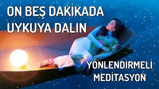 On Beş Dakikada Uykuya Dalma Meditasyonu