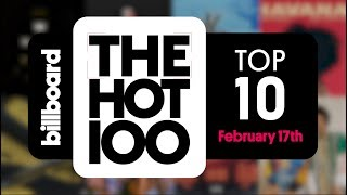 Early Release Billboard Hot 100 Top 10 February 17th