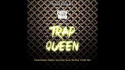 Fetty Wap ft. French Montana, Fabolous, Gucci Mane, Quavo, Rick Ross, Yo Gotti, Plies - Trap Queen