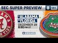 #1 Alabama vs #6 Florida: SEC Super Preview | CBS Sports HQ