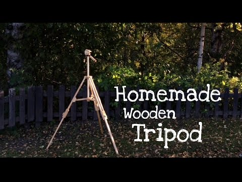 Homemade Wooden Tripod - Foldable - Extendable legs