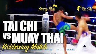 Tai Chi vs Muay Thai Kickboxing Fight