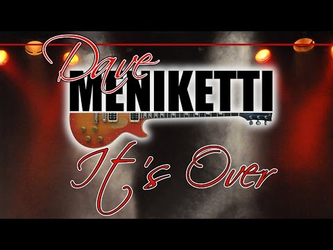 Dave Meniketti - It's over (SR)