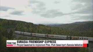 Eurasia Friendship Express project kicks off cross-continental railway journey