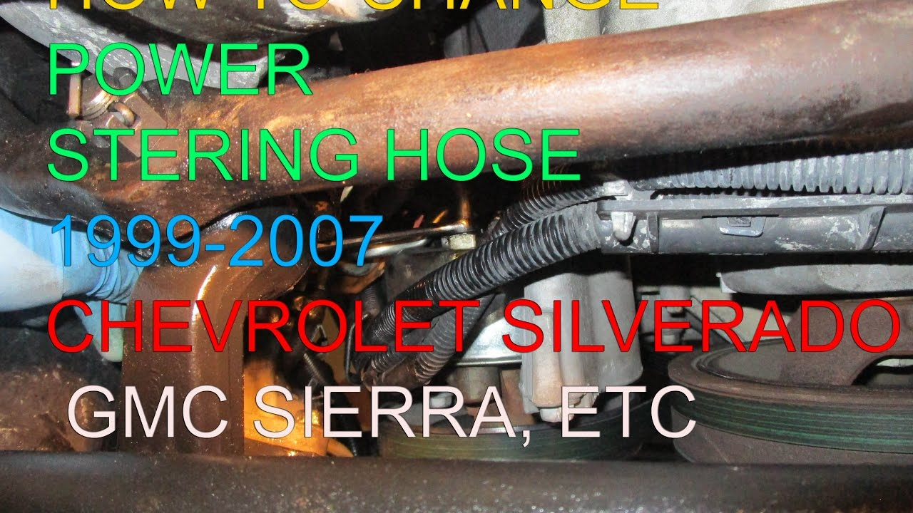 small resolution of ps hose replacement 99 06 chevy silverado gmc sierra yukon tahoe surban ect