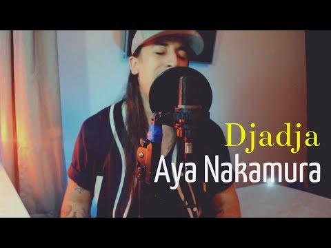 Aya Nakamura - Djadja ( Cover )