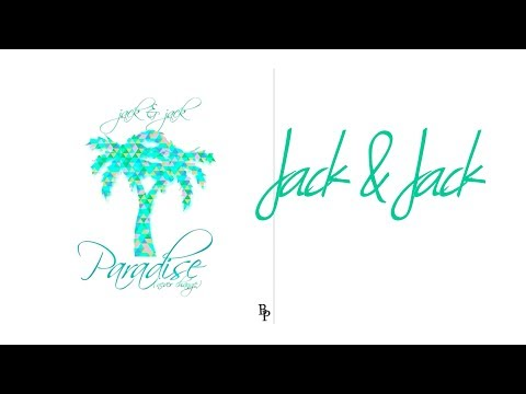 Jack & Jack - Paradise (Never Change) (Lyrics)