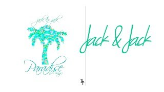 Repeat youtube video Jack and Jack - Paradise (Never Change) (Lyrics)