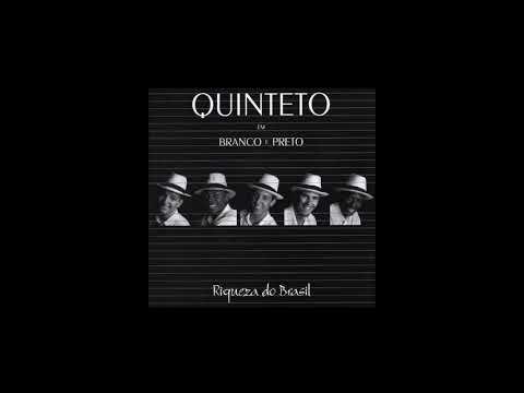 QUINTETO EM BRANCO E PRETO - Riqueza do Brasil - Álbum