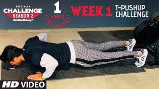 WEEK 1 -  T-PUSH UP CHALLENGE l Guru Mann Challenge Series  Season 2