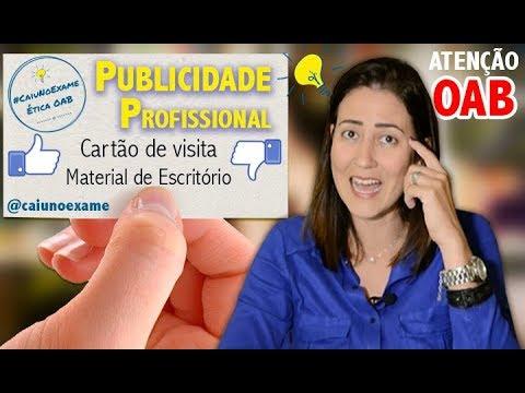ÉTICA OAB l CAIU NO EXAME #12: PUBLICIDADE PROFISSIONAL: CARTÃO DE VISITA E MATERIAL DE ESCRITÓRIO
