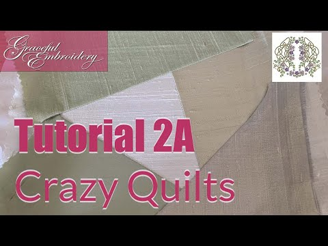 Machine Embroidery Tutorial 2A Crazy Quilt block