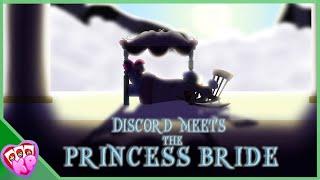 MLP Animation: Discord Meets the Princess Bride