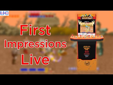 LIVE First Impressions: Golden Axe Arcade1up and Taking Your Questions from Unqualified Critics