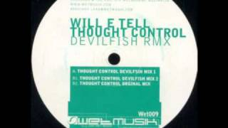 Will E Tell - Thought Control (Original Mix) Wet009