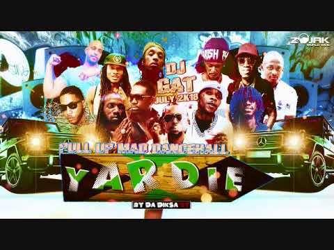 DANCEHALL MIX JULY 2018 DJ GAT YARDIE PULL UP FT ALKAKLINE/MAVADO/POPCAAN  /BAZZA T ECT 1876899-5643