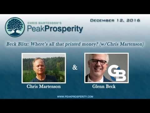 Beck Blitz  - Wheres all that printed money? With Chris Martenson