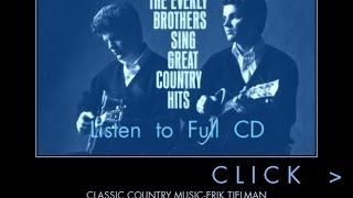 Full CD / The Everly Brothers Sing Great Country Songs (12 songs )