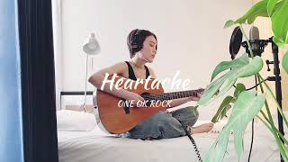 【covers from a tiny space #3】Heartache - ONE OK ROCK - cover by 井手綾香