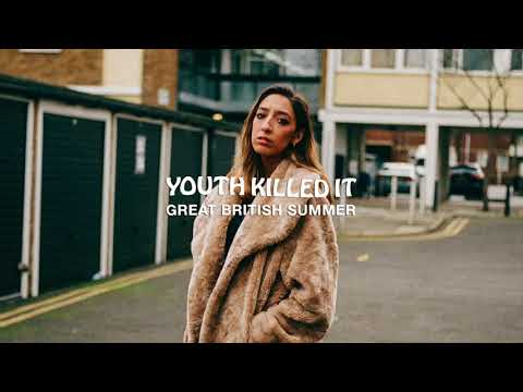 Youth Killed It - Great British Summer Mp3
