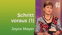 Sei dem Bösen einen Schritt voraus (1) – Joyce Meyer – Mit Jesus den Alltag meistern