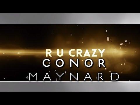 Conor Maynard - R U Crazy (Lyric Video)