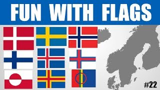 Fun With Flags #22 - Nordic Flags