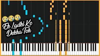 EK LADKI KO DEKHA TOH AISA LAGA - EPIC PIANO COVER