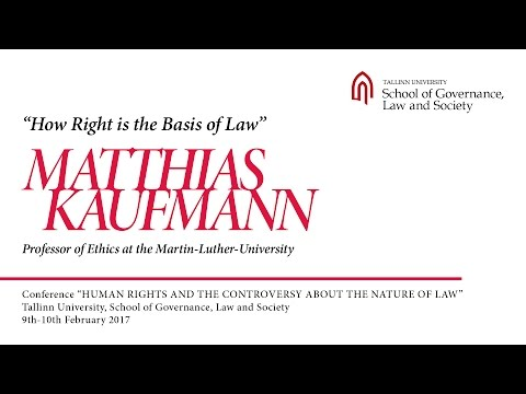 Matthias Kaufmann - How Right is the Basis of Law