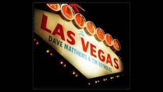 Stay Or Leave - Dave Matthews and Tim Reynolds (Live in Las Vegas)