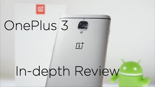 OnePlus 3 Full In-depth Review with Pros & Cons