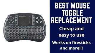 Best bluetooth remote for firesticks,fire tv, and more! (Best Replacement for mouse toggle)