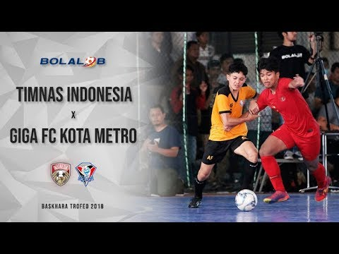 Highlight : Timnas Futsal vs Giga FC Kota Metro (9-0) - Baskhara Trofeo 2018